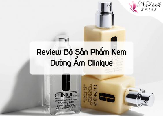 Review bộ sản phẩm kem dưỡng ẩm Clinique