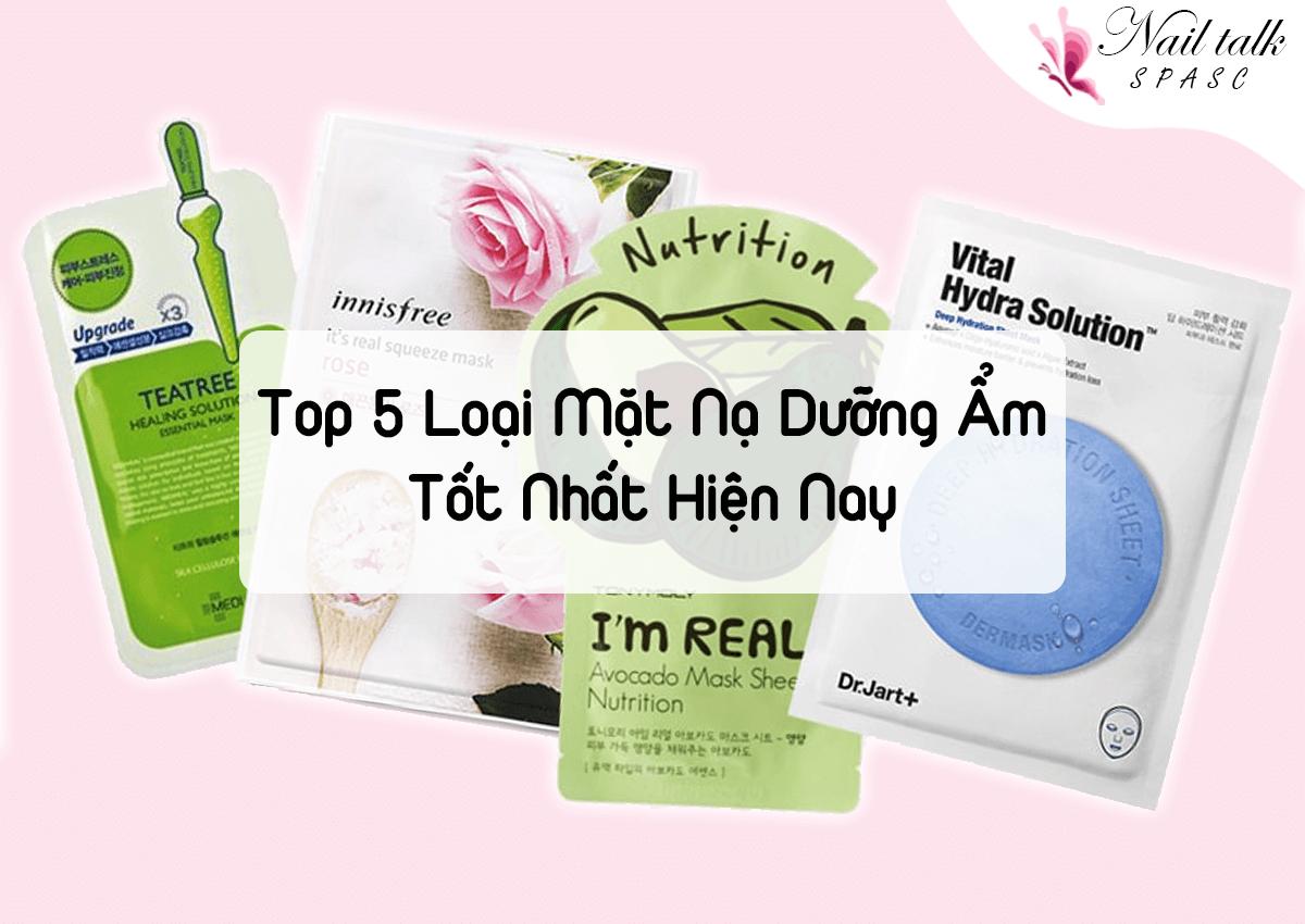 Top 5 loại mặt nạ dưỡng ẩm tốt nhất hiện nay