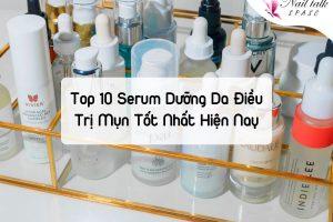 Top 10 serum dưỡng da điều trị mụn tốt nhất hiện nay