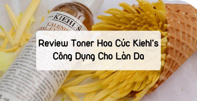 Review toner hoa cúc Kiehl's Công Dụng Cho Làn Da