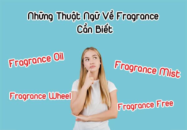 Thuật ngữ cần biết về Fragrance là gì?