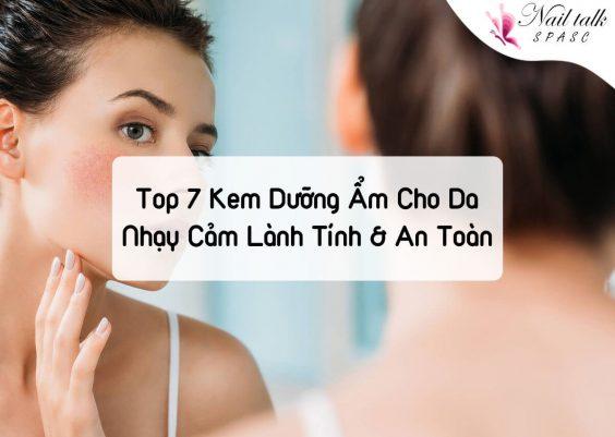 [Toplist] Top 7 kem dưỡng ẩm cho da nhạy cảm lành tính & an toàn